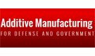 Additive Manufacturing for Defense and Government Symposium