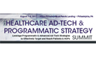 2nd Healthcare Ad-Tech & Programmatic Strategy Summit