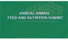 Animal Feed and Nutrition Summit