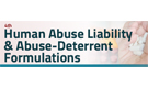 4th Human Abuse Liability & Abuse-Deterrent Formulations conference