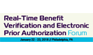 Real-Time Benefit Verification and Electronic Prior Authorization Forum