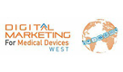7th Digital Marketing for Medical Devices West conference