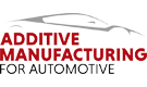 Additive Manufacturing for Automotive Conference